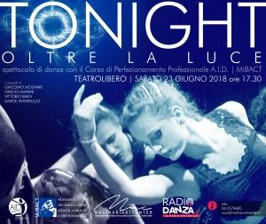 Read more about the article TO NIGHT ….. OLTRE LA LUCE spettacolo di balletto