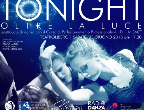 TO NIGHT ….. OLTRE LA LUCE spettacolo di balletto